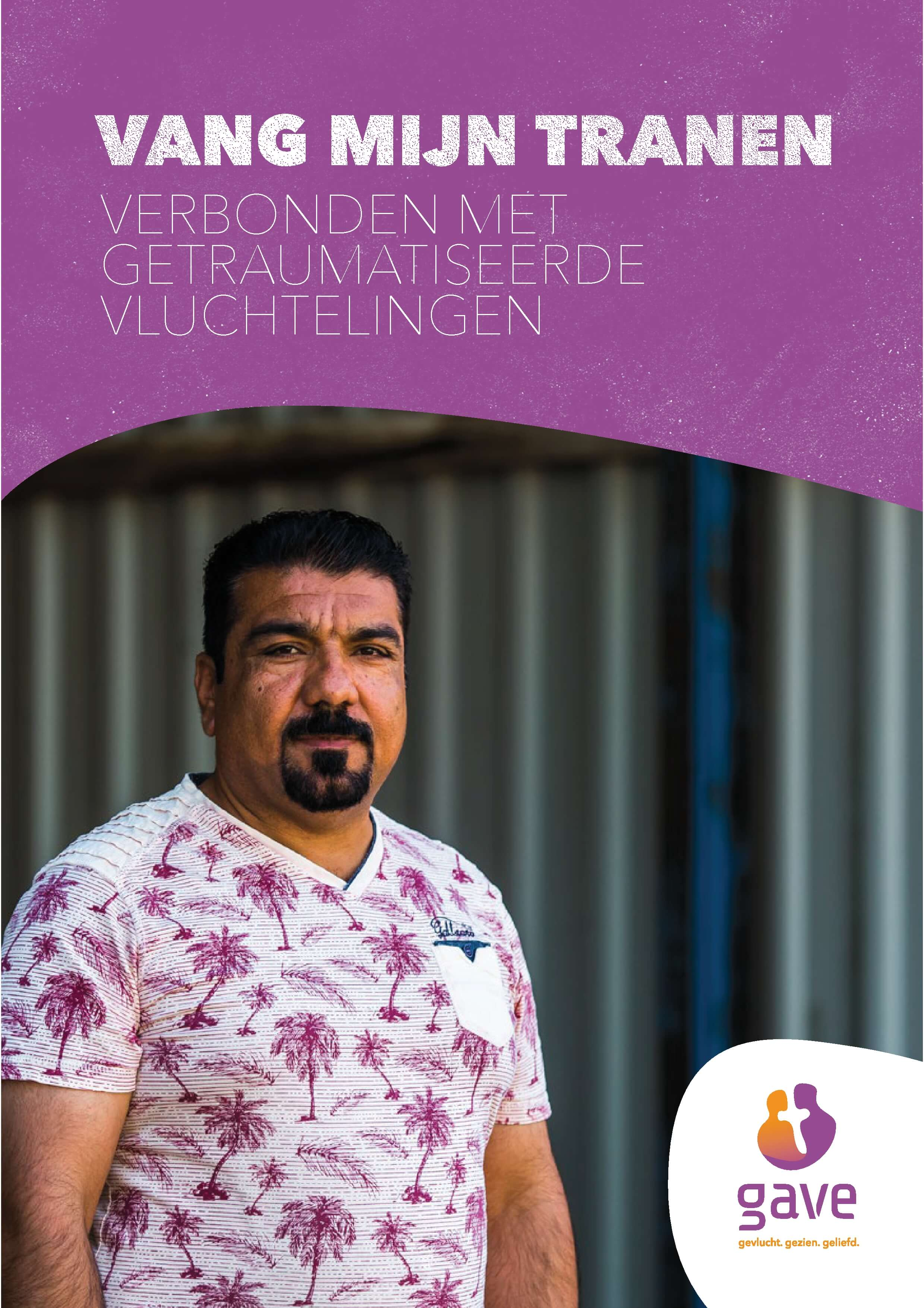 """Brochure """"Vang mijn tranen""""- Advies bij getraumatiseerde vluchtelingen"""